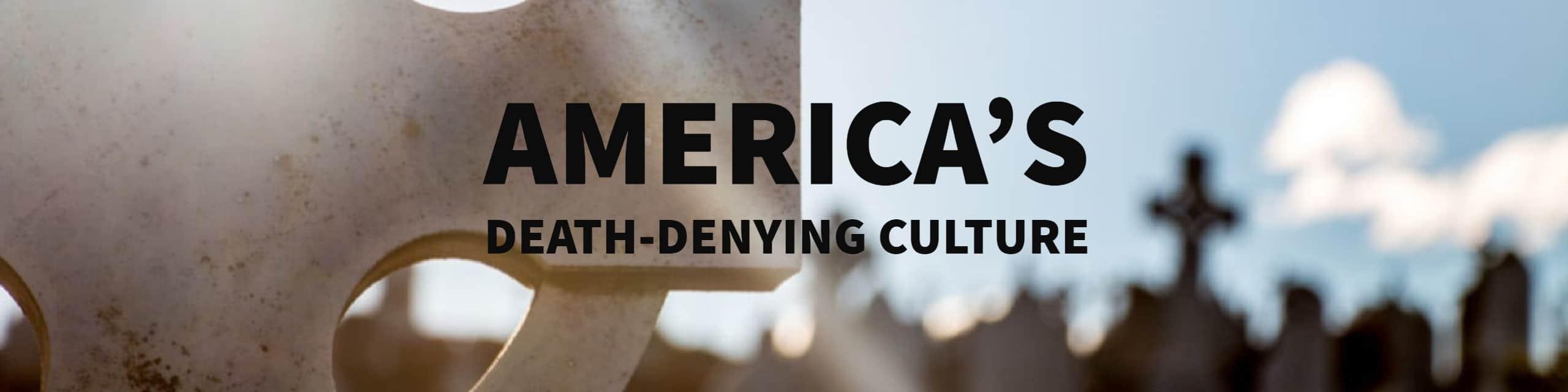 death-denying culture
