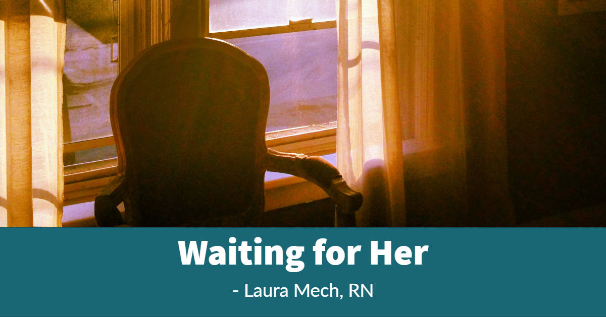 hospice care waiting for her