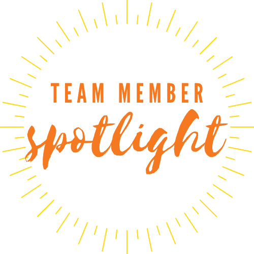 Team Member Spotlight